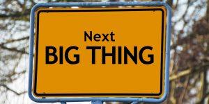 The Trade Desk Aktie investieren - Strassenschild mit der Aufschrift Next Big Thing