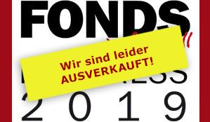 Fondskongress Mannheim 2019 - Banner Ausverkauft über dem Fondskongress Bild